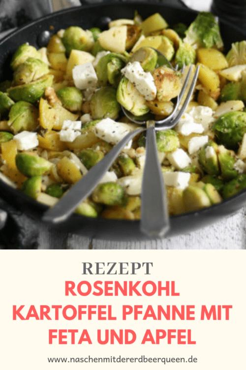 Gesundes Rosenkohlrezept: Rosenkohl Kartoffel Pfanne mit Apfel und Feta. Einfaches Rosenkohlrezpt mit Kartoffeln. Herbstrezept und Winterrezept