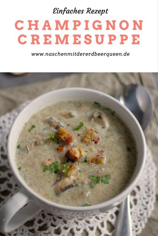 Rezept für eine einfache und schnelle Champignon Creme Suppe mit Sahne und Petersilie. Perfekt für das Mittagessen und Abendessen. Regional, vegetarisch kochen.