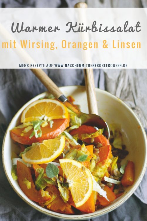 Leckeres Herbstgericht: Warmer Kürbissalat aus der Pfanne mit Wirsing, Orangen und Linsen
