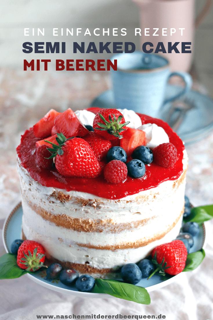 Rezept für einen Naked Cake/ Semi naked cake mit Beeren. Erdbeertorte in 16er Springform. Ein leckeres Naked Cake Rezept.  #hochzeitstorte #geburtstagstorte #erdbeertorte #nakedcake #erdbeerrezept