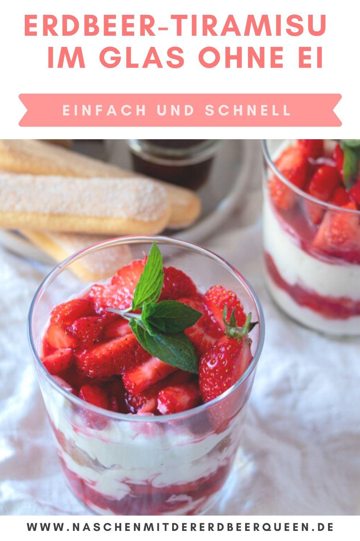 Dessert im Glas Rezept. Dieses Erdbeertiramisu ist das perfekte Erdbeerdessert für den Sommer. Schnell gemacht und ohne Ei ein herrlicher Genuss. Dessert mit Erdbeeren und Mascarpone. #dessertrezept #erdbeerdessert #erdbeertiramisu